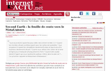 http://www.internetactu.net/2007/07/04/second-earth-la-feuille-de-route-vers-le-metaunivers/