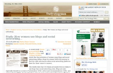 http://www.thestrategyweb.com/study-how-women-use-blogs-and-social-networking
