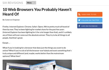 http://sixrevisions.com/tools/10-web-browsers-you-probably-havent-heard-of/