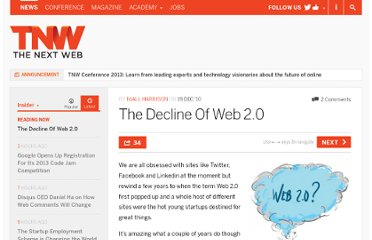 http://thenextweb.com/insider/2010/12/19/the-decline-of-web-2-0/