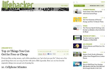 http://lifehacker.com/5797326/top-10-things-you-can-get-for-free-or-cheap