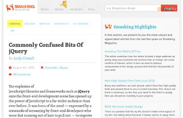 http://coding.smashingmagazine.com/2010/08/04/commonly-confused-bits-of-jquery/