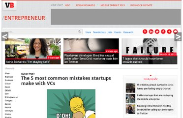 http://venturebeat.com/2010/07/05/the-5-most-common-mistakes-startups-make-with-vcs/