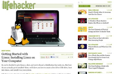 http://lifehacker.com/5774997/getting-started-with-linux-how-to-install-linux-on-your-computer