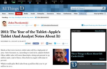 http://allthingsd.com/20101231/2011-the-year-of-the-tablet-apples-tablet/