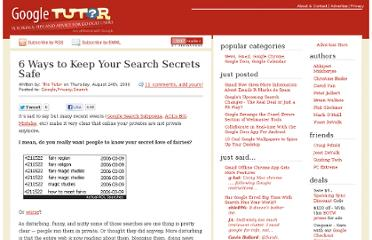 http://www.googletutor.com/6-ways-to-keep-your-search-secrets-safe/