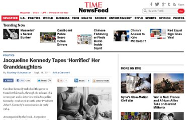 http://newsfeed.time.com/2011/09/14/jacqueline-kennedy-tapes-horrified-her-granddaughters/
