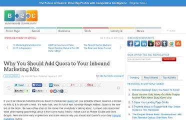 http://www.business2community.com/social-media/why-you-should-add-quora-to-your-inbound-marketing-mix-06964