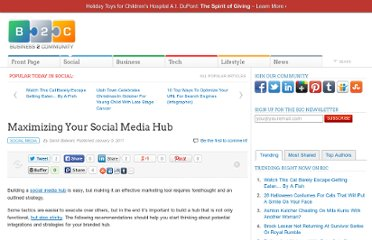 http://www.business2community.com/social-media/maximizing-your-social-media-hub-05930