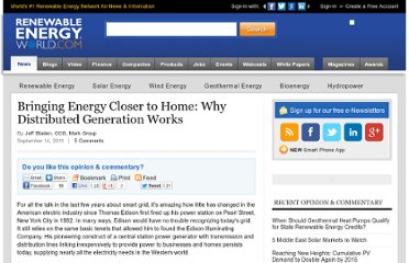 http://www.renewableenergyworld.com/rea/news/article/2011/09/bringing-energy-closer-to-home-why-distributed-generation-works?cmpid=rss