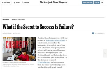 http://www.nytimes.com/2011/09/18/magazine/what-if-the-secret-to-success-is-failure.html?pagewanted=all