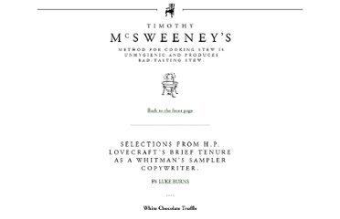 http://www.mcsweeneys.net/articles/selections-from-hp-lovecrafts-brief-tenure-as-a-whitmans-sampler-copywriter