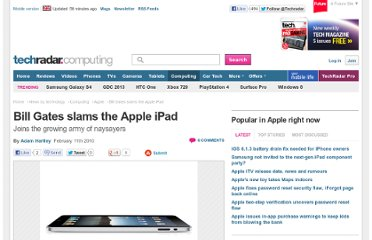 http://www.techradar.com/news/computing/apple/bill-gates-slams-the-apple-ipad-669682