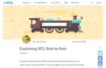 http://www.seomoz.org/blog/explaining-seo-role-by-role