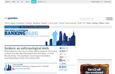 http://www.guardian.co.uk/commentisfree/2011/sep/14/bankers-anthropological-study-joris-luyendijk