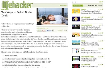 http://lifehacker.com/318644/ten-ways-to-defeat-brain-drain