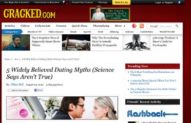 http://www.cracked.com/article_18670_5-widely-believed-dating-myths-science-says-arent-true.html