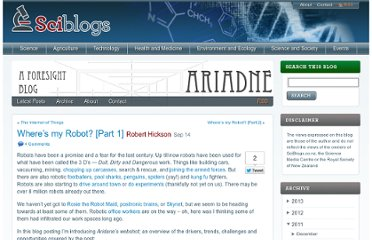 http://sciblogs.co.nz/ariadne/2011/09/14/wheres-my-robot-part-1/