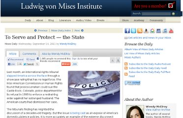 http://mises.org/daily/5651/To-Serve-and-Protect-the-State#.TnFuUiiau4Q.facebook