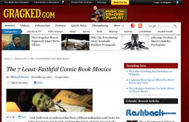 http://www.cracked.com/article_15665_the-7-least-faithful-comic-book-movies.html