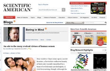 http://blogs.scientificamerican.com/bering-in-mind/2010/09/22/an-ode-to-the-many-evolved-virtues-of-human-semen/