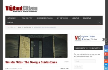 http://vigilantcitizen.com/sinistersites/sinister-sites-the-georgia-guidestones/