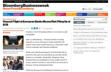 http://www.businessweek.com/news/2011-09-14/deposit-flight-at-european-banks-means-risk-piling-up-at-ecb.html
