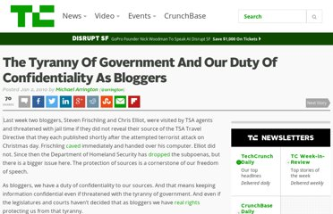 http://techcrunch.com/2010/01/02/the-tyranny-of-government-and-our-duty-of-confidentiality-as-bloggers/