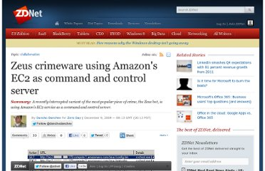 http://www.zdnet.com/blog/security/zeus-crimeware-using-amazons-ec2-as-command-and-control-server/5110