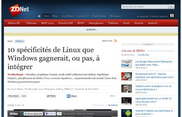 http://www.zdnet.fr/actualites/10-specificites-de-linux-que-windows-gagnerait-ou-pas-a-integrer-39750957.htm