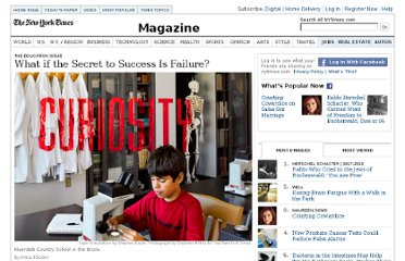 http://www.nytimes.com/2011/09/18/magazine/what-if-the-secret-to-success-is-failure.html?_r=1&pagewanted=all&src=ISMR_HP_LO_MST_FB
