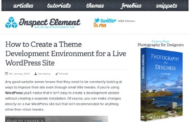 http://inspectelement.com/tutorials/create-a-wordpress-theme-development-environment/