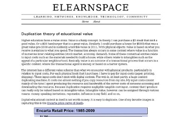 http://www.elearnspace.org/blog/2011/09/15/duplication-theory-of-educational-value/