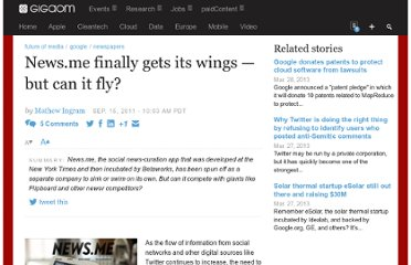 http://gigaom.com/2011/09/15/news-me-finally-gets-its-wings-but-can-it-fly/