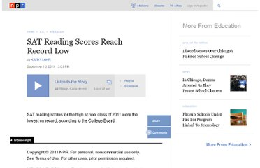 http://www.npr.org/2011/09/15/140513396/sat-reading-scores-reach-record-low