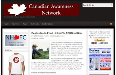 http://canadianawareness.org/2011/09/pesticides-in-food-linked-to-adhd-in-kids/