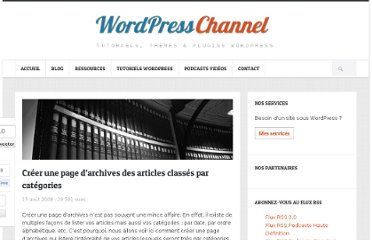 http://wpchannel.com/creer-une-page-darchives-des-articles-classes-par-categories/