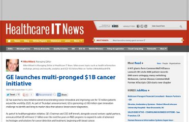 http://www.healthcareitnews.com/news/ge-launches-multi-pronged-1b-cancer-initiative