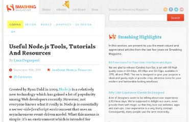 http://coding.smashingmagazine.com/2011/09/16/useful-node-js-tools-tutorials-and-resources/