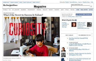http://www.nytimes.com/2011/09/18/magazine/what-if-the-secret-to-success-is-failure.html?_r=2&ref=general&src=me&pagewanted=all