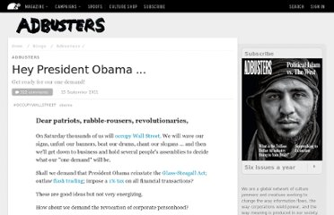 http://www.adbusters.org/blogs/adbusters-blog/hey-president-obama-our-one-demand.html