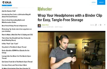 http://lifehacker.com/5835423/wrap-your-headphones-with-a-binder-clip-for-easy-tangle+free-storage