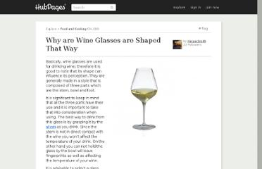 http://harpersmith.hubpages.com/hub/Why-are-Wine-Glasses-are-Shaped-That-Way
