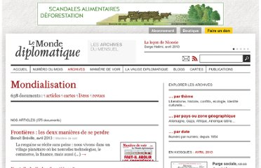 http://www.monde-diplomatique.fr/index/sujet/mondialisation
