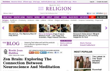 http://www.huffingtonpost.com/roshi-joan-halifax/zen-brain-exploring-the-connection-between-neuroscience-and-meditation_b_964925.html