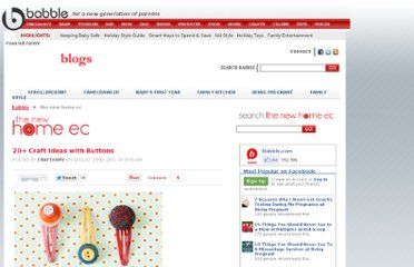 http://blogs.babble.com/the-new-home-ec/2011/08/23/23-craft-ideas-with-buttons/