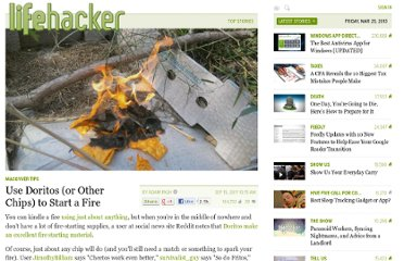 http://lifehacker.com/5840698/use-doritos-or-other-chips-to-start-a-fire