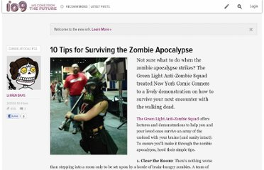 http://io9.com/5148637/10-tips-for-surviving-the-zombie-apocalypse