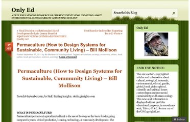 http://edmortimer.wordpress.com/2011/09/17/permaculture-how-to-design-systems-for-sustainable-community-living-%e2%80%93-bill-mollison/