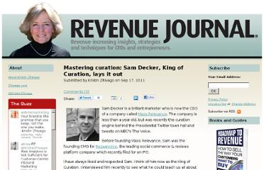 http://www.revenuejournal.com/blog/mastering-curation-sam-decker-king-curation-lays-it-out